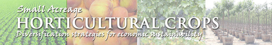 Small Acreage Horticultural Crops